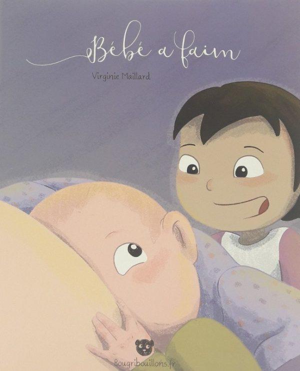 Couverture de l'album Bébé a faim, par Bougribouillons