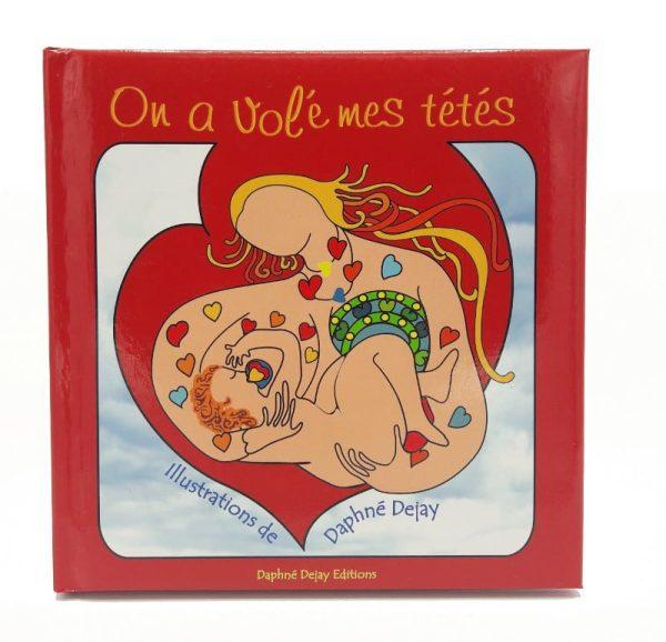 On a volé mes tétés, Dejay, couverture du livre