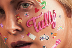 Coup de cœur cinéma : Tully