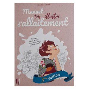 Le manuel très illustré d'allaitement