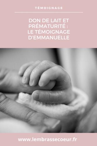Le témoignage d'Emmanuelle sur le don de lait maternel et la prématurité, épingle pinterest